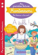 Mes premières lectures Montessori - A table