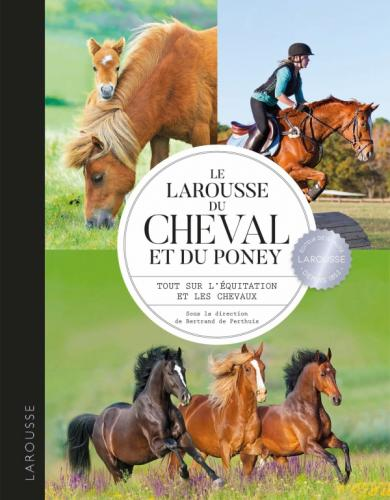 Larousse du cheval et du poney