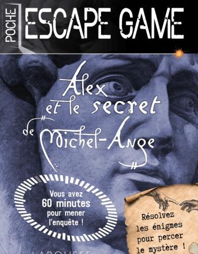 Escape game de poche - Alex et le secret de Michel Ange