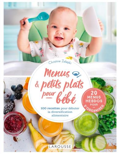 Menus et petits plats pour bébé