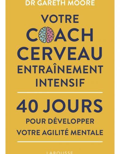 Votre coach cerveau entraînement intensif