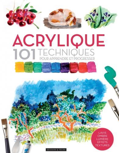 Acrylique 101 techniques pour apprendre et progresser